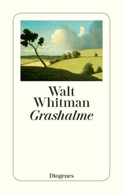 Grashalme von Reisiger,  Hans, Whitman,  Walt