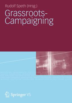 Grassroots-Campaigning von Speth,  Rudolf