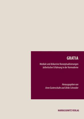 Gratia von Eusterschulte,  Anne, Schneider,  Ulrike