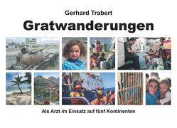 Gratwanderungen von Trabert,  Gerhard, Weisheit-Zenz,  Nicole