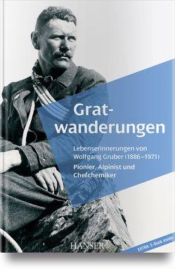 Gratwanderungen von Gruber,  Wolfgang