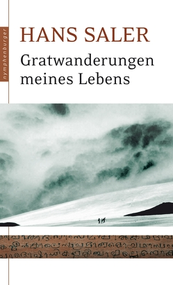 Gratwanderungen meines Lebens von Saler,  Hans