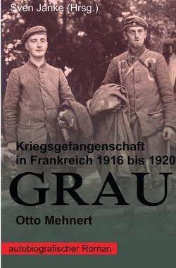 GRAU von Janke,  Sven, Mehnert,  Otto