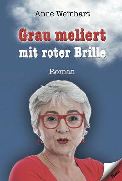 Grau meliert mit roter Brille von Weinhart,  Anne