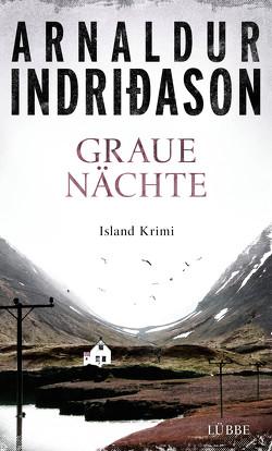 Graue Nächte von Indriðason,  Arnaldur, Wolff,  Anika