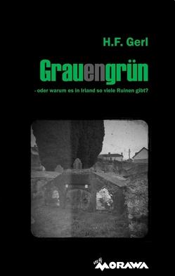 Grauengrün von Gerl,  H.F.