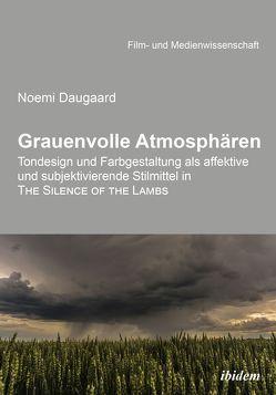 Grauenvolle Atmosphären von Daugaard,  Noemi, Schenk,  Irmbert, Wulff,  Hans-Jürgen