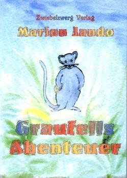Graufells Abenteuer von Jando,  Marion, Laufenburg,  Heike