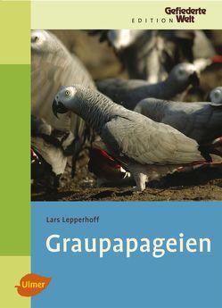 Graupapageien von Lepperhoff,  Lars