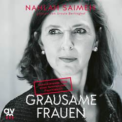 Grausame Frauen von Berlinghof,  Ursula, Saimeh,  Nahlah