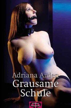 Grausame Schule von Arden,  Adriana, Gabor,  Miriam