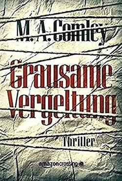 Grausame Vergeltung von Comley,  M. A., Giese,  Anja