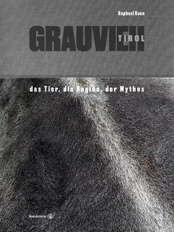Grauvieh Tirol von Kuen,  Raphael