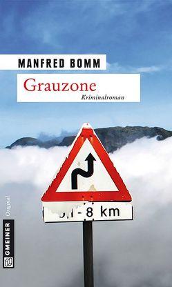 Grauzone von Bomm,  Manfred