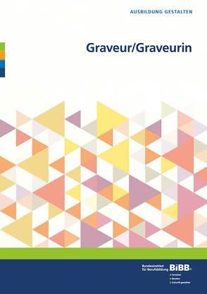 Graveur/Graveurin von BIBB Bundesinstitut für Berufsbildung