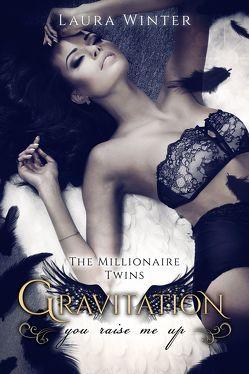 Gravitation – You raise me up von Sommer,  Laura, Winter,  Laura
