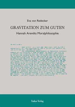 Gravitation zum Guten von Redecker,  Eva von