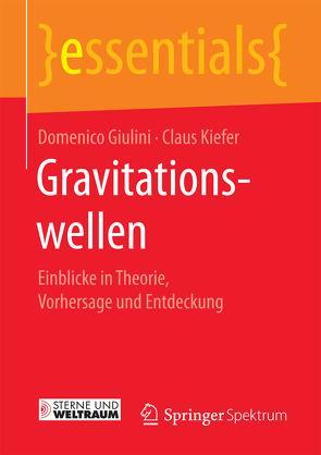 Gravitationswellen von Giulini,  Domenico, Kiefer,  Claus