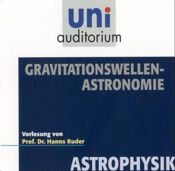 Gravitationswellen-Astronomie von Ruder,  Hanns
