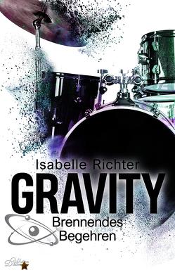 Gravity: Brennendes Begehren von Richter,  Isabelle