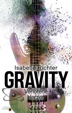 Gravity: Verlorene Herzen von Richter,  Isabelle