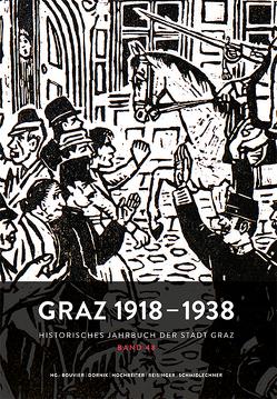 Graz 1918–1938 von Bouvier,  Friedrich, Dornik,  Wolfram, Hochreiter,  Otto, Reisinger,  Nikolaus, Schmidlechner,  Karin Maria