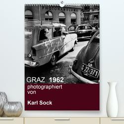 GRAZ 1962 photographiert von Karl Sock (Premium, hochwertiger DIN A2 Wandkalender 2021, Kunstdruck in Hochglanz) von Sock,  Reinhard