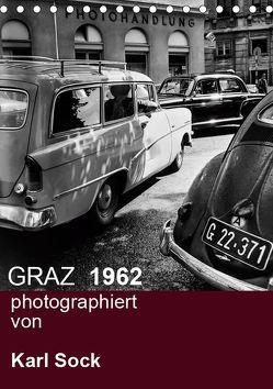 GRAZ 1962 photographiert von Karl Sock (Tischkalender 2019 DIN A5 hoch)