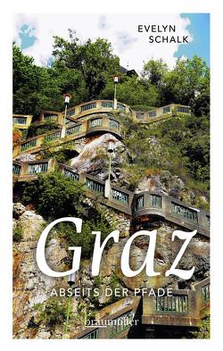 Graz abseits der Pfade von Schalk,  Evelyn