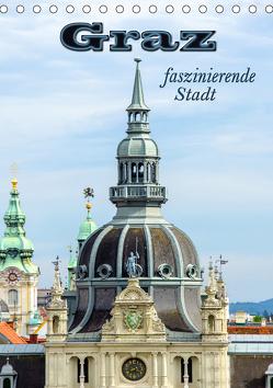 Graz – faszinierende Stadt (Tischkalender 2019 DIN A5 hoch) von Schwarze,  Nina