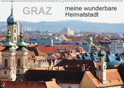 GRAZ, meine wunderbare HeimatstadtAT-Version (Wandkalender 2019 DIN A2 quer) von Sock,  Reinhard