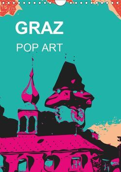 GRAZ POP ART (Wandkalender 2019 DIN A4 hoch) von Sock,  Reinhard