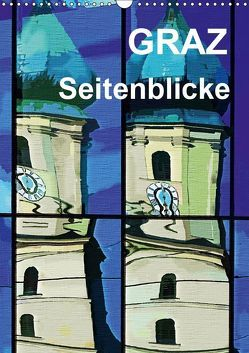 Graz Seitenblicke (Wandkalender 2019 DIN A3 hoch) von Sock,  Reinhard
