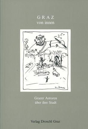 Graz von innen von Bauer,  W., Eichberger,  G, Eisendle,  H