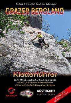 GRAZER BERGLAND – Kletterführer von Grabner,  Gerhard, Ostermayer,  Max, Schall,  Kurt