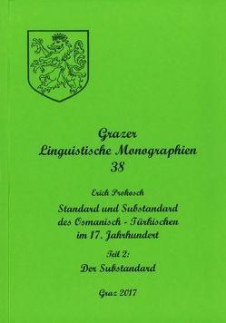 Grazer Linguistische Monographien 38 von Prokosch,  Erich