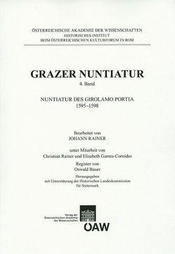 Grazer Nuntiatur, 4. Band von Bösel,  Richard, Fillitz,  Herrmann, Garms-Cornides,  Elisabeth, Rainer,  Christian, Rainer,  Johann