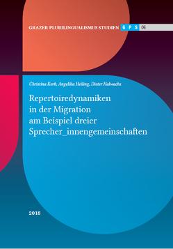 Grazer Plurilingualismus Studien 06 von Halwachs,  Dieter, Heiling,  Angelika, Korb,  Christina