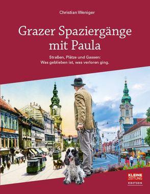 Grazer Spaziergänge mit Paula von Christian,  Weniger