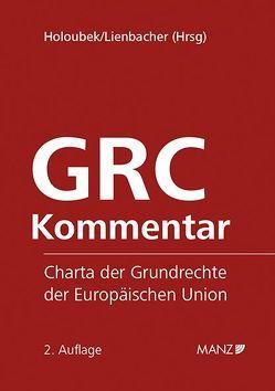 GRC-Kommentar von Holoubek,  Michael, Lienbacher,  Georg
