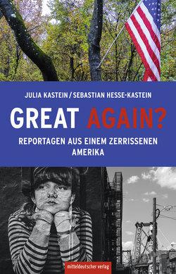 Great again? von Hesse-Kastein,  Sebastian, Kastein,  Julia