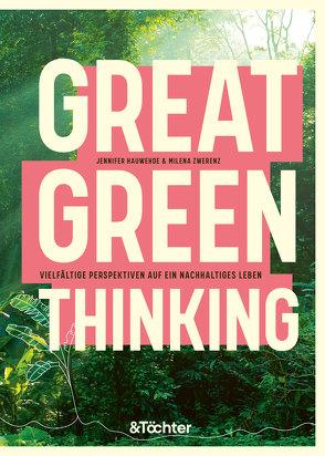 Great Green Thinking von Hauwehde,  Jennifer, Zwerenz,  Milena