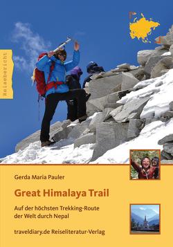 Great Himalaya Trail von Pauler,  Gerda Maria
