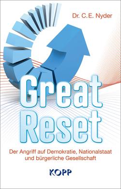 Great Reset von Nyder,  C.E.