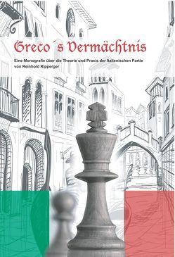 Greco's Vermächtnis von Ripperger,  Reinhold