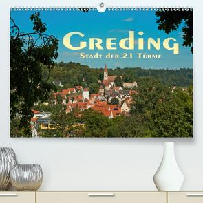 Greding – Stadt der 21 Türme (Premium, hochwertiger DIN A2 Wandkalender 2021, Kunstdruck in Hochglanz) von Portenhauser,  Ralph