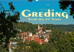 Greding – Stadt der 21 Türme (Wandkalender 2021 DIN A2 quer) von Portenhauser,  Ralph