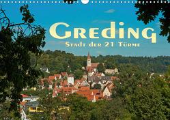 Greding – Stadt der 21 Türme (Wandkalender 2021 DIN A3 quer) von Portenhauser,  Ralph