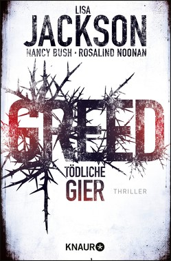 Greed – Tödliche Gier von Bush,  Nancy, Jackson,  Lisa, Lake-Zapp,  Kristina, Noonan,  Rosalind