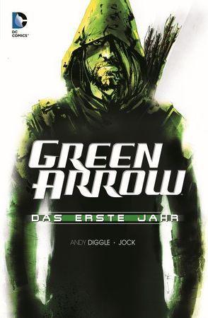 Green Arrow: Das erste Jahr von Diggle,  Andy, Jock